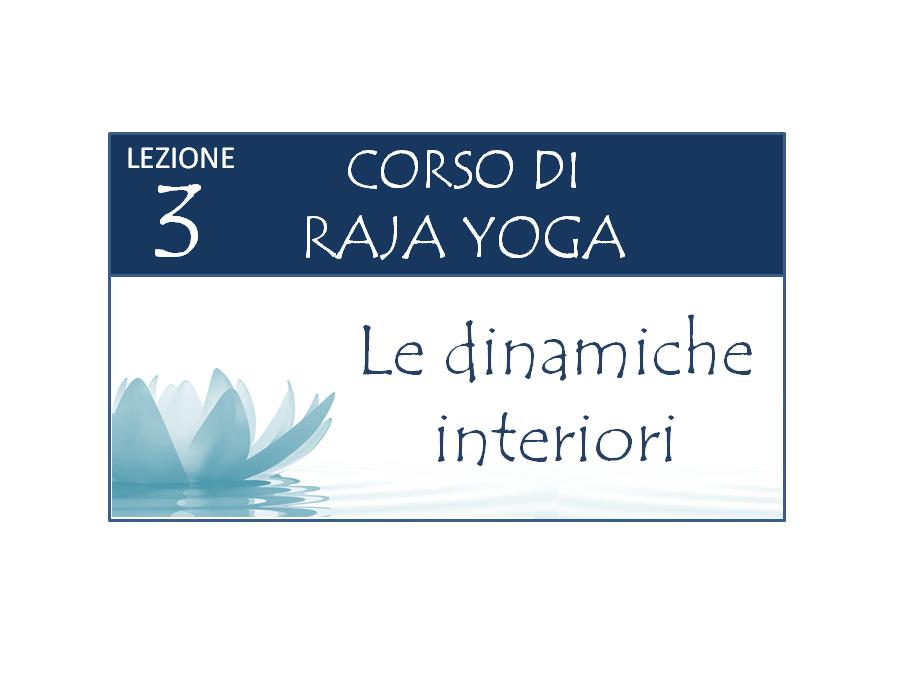 Corso Raja Yoga Lezione 3 Brahma Kumaris