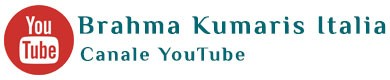 Brahma Kumaris Italia YouTube